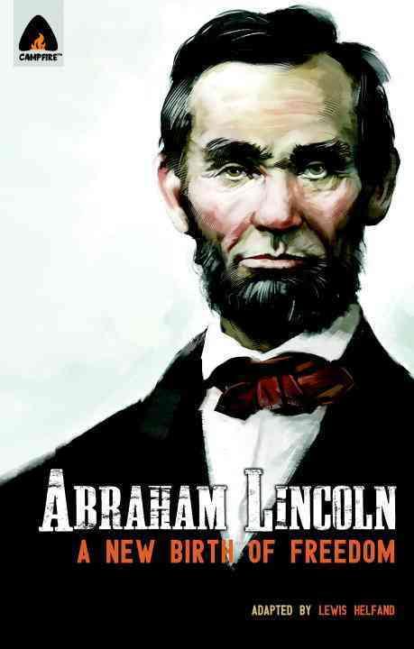 Abraham Lincoln By Helfand, Lewis/ Jones, K. L. (ILT)